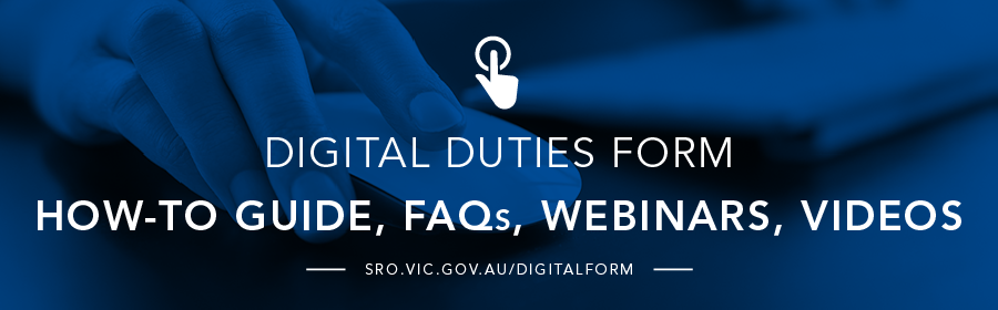 Digital duties form - FAQs, how-to, webinars and videos