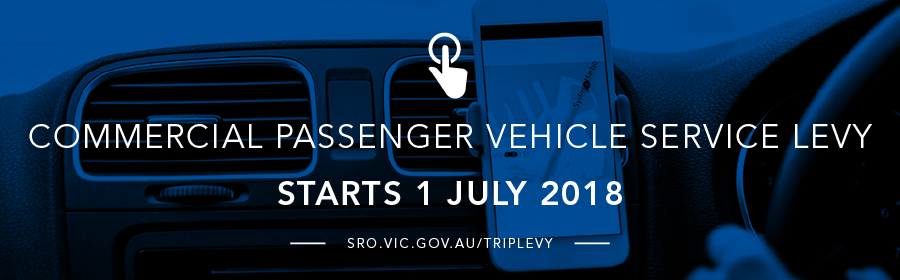 The Commercial Passenger Vehicle Service Levy starts 1 July 2018
