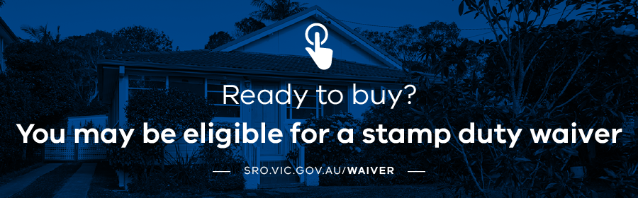 Ready to buy? You may be eligible for a stamp duty waiver.